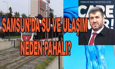 """Saadet Partisi Samsun İl Başkanı """"SU VE ULAŞIM NEDEN PAHALI?"""""""
